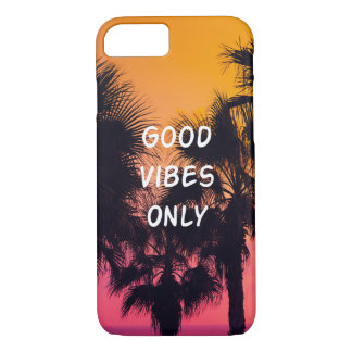"""""""Good Vibes Only""""  Tropical Beach Palms Sunset iPhone 7 Case"""