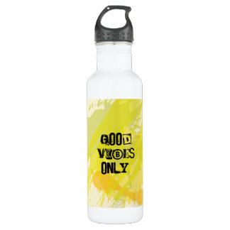 """""""Good Vibes Only."""" Uplifting Quotes 710 Ml Water Bottle"""