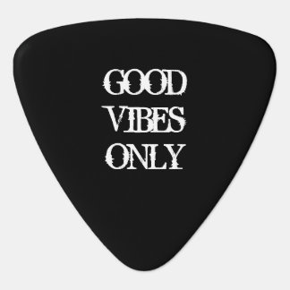 Good Vibes Only vintage quote custom guitar pick