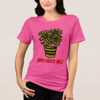 """""""Good Vibes Only"""" Women's Relaxed Fit Shirt"""