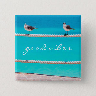"""Good vibes"" quote seagull beach birds photo 2 Inch Square Button"