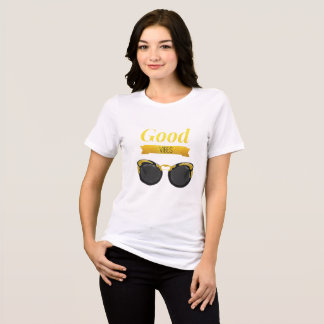 Good vibes sun glasses T-Shirt