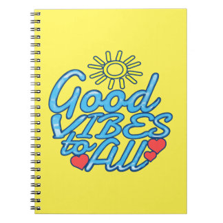 Good Vibes to All Spiral Notebook