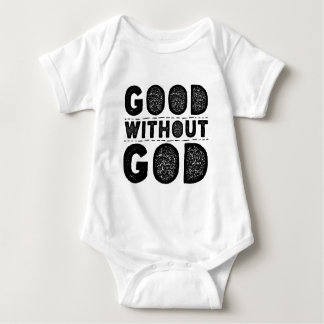 Good Without God Baby Bodysuit