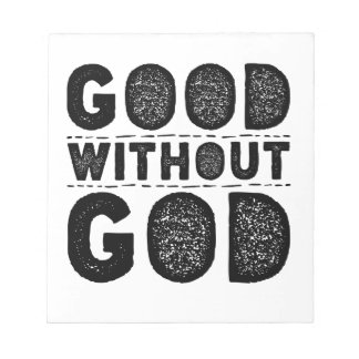 Good Without God Notepad