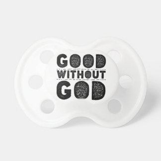 Good Without God Pacifier