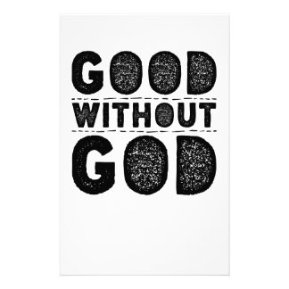 Good Without God Stationery Paper