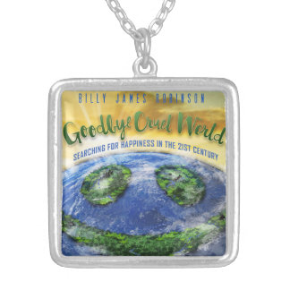 Goodbye Cruel World Necklace. Silver Plated Necklace