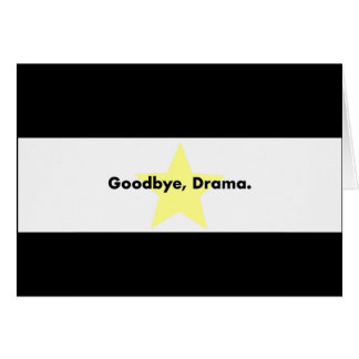 Goodbye, Drama Card