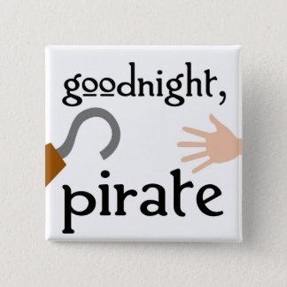goodnight pirate 2 inch square button