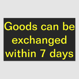 Goods can be exchanged within 7 days