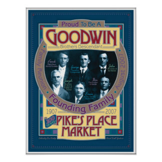 Goodwin/Pikes Market commemorative POSTER