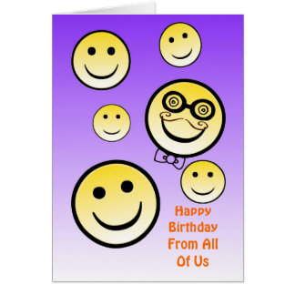 Goofy Birthday Smiley Face, From All Of Us Card
