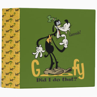 Goofy - Did I do that? 3 Ring Binders