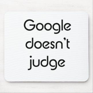 Google Doesn t Judge Mousepads
