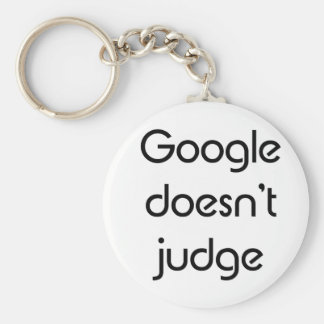 Google Doesn't Judge Keychain