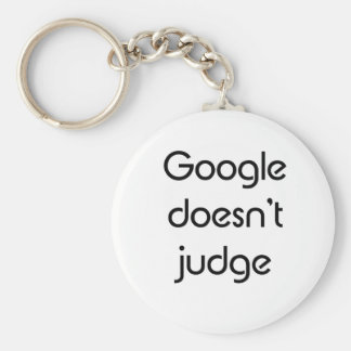 Google Doesn't Judge Key Chain