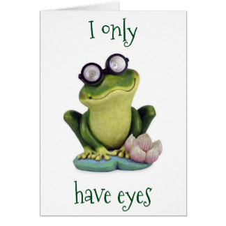 "GOOGLY EYED FROG ""ONLY HAS EYES FOR YOU!"" CARD"