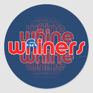 GOP Are Whine, Whine, Whiners Round Sticker