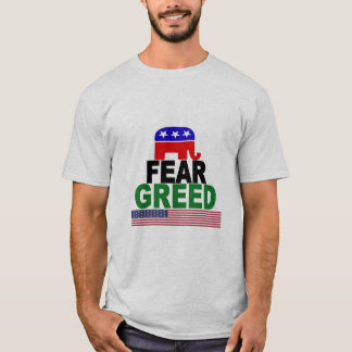 GOP Fear Greed T-Shirt