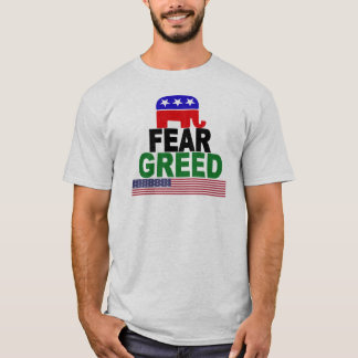 GOP - FEAR & GREED T-Shirt