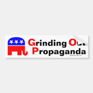 GOP: Grinding Out Propaganda Bumper Sticker