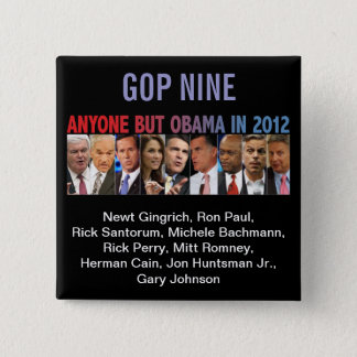 GOP Nine - 2012 Republican Primary Election 2 Inch Square Button