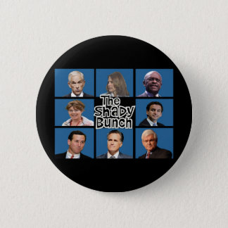 GOP - The Shady Bunch - Paul Romney Palin Bachmann 2 Inch Round Button