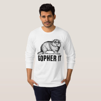 GOPHER IT Funny T-shirts