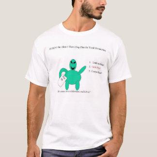 Gordo the Alien's 3-Step Plan for World Domination T-Shirt