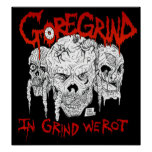 Goregrind - In Grind We Rot Poster