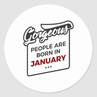 Gorgeous Born In January Babies Birthday Classic Round Sticker