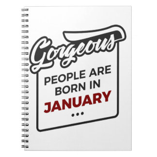 Gorgeous Born In January Babies Birthday Notebook