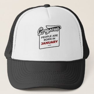 Gorgeous Born In January Babies Birthday Trucker Hat