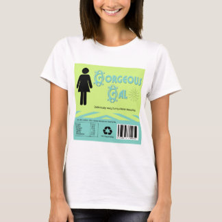 Gorgeous gal T-Shirt