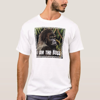 Gorilla i to the boss T-Shirt