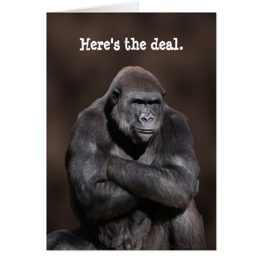 Gorilla with Attitude Birthday Card