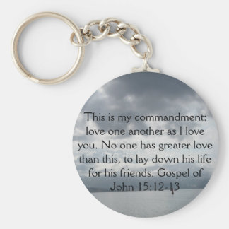 Gospel of John 15:12-13 Basic Round Button Keychain