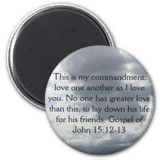 Gospel of John 15:12-13 Magnet