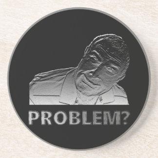 Got a problem? coaster
