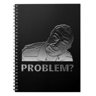 Got a problem? spiral notebooks