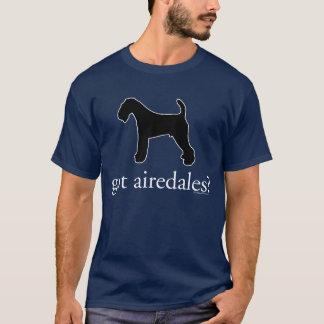 got airedales? T-Shirt