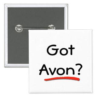 Got Avon? Button