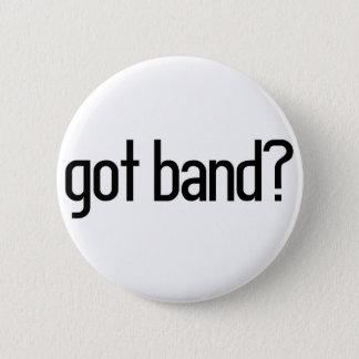 got band? 2 inch round button