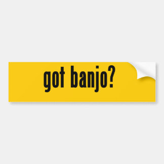 got banjo? bumper sticker