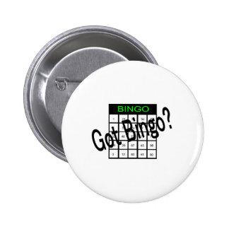 Got Bingo? 2 Inch Round Button