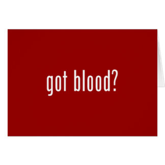 got blood? red note card