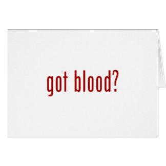 got blood? white note card
