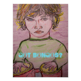 got bongos? poster