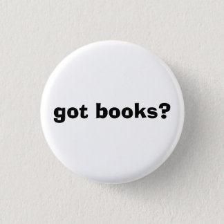 got books? 1 inch round button